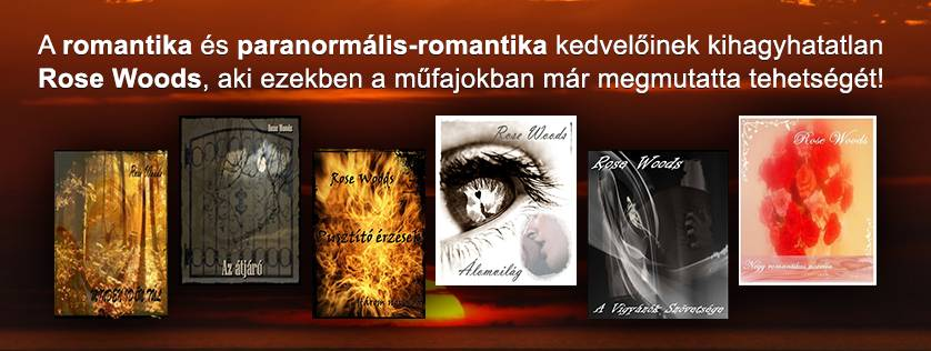 http://adamobooks.com/?p=search&search_text=Rose%20Woods&fej=szerzok